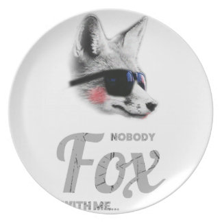 Nobody Fox With Me Animal Sunglasses Funny Plate