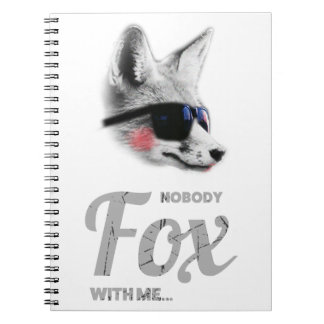Nobody Fox With Me Animal Sunglasses Funny Spiral Notebook