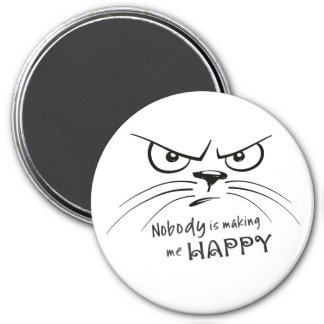 Nobody is Making Me Happy 7.5 Cm Round Magnet