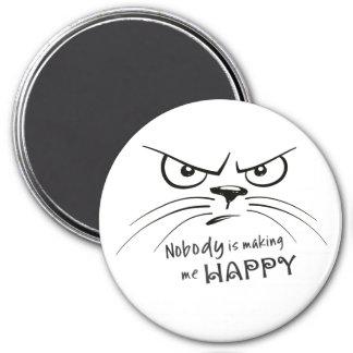 Nobody is Making Me Happy Magnet