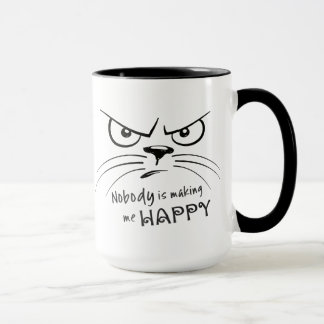 Nobody is Making Me Happy Mug