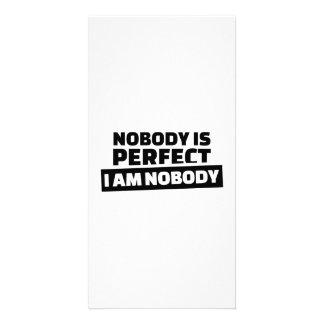 Nobody is perfect I'm nobody Customised Photo Card