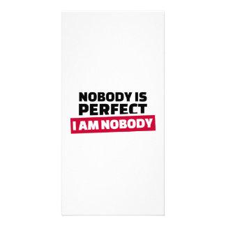 Nobody is perfect I'm nobody Customized Photo Card