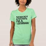 NOBODY KNOWS I'M A LESBIAN -.png T-shirt