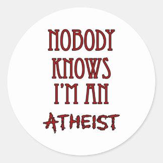Nobody Knows I'm an Atheist Round Sticker