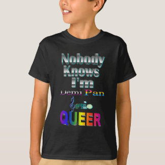 Nobody Knows I'm Demi Pan Sapio QUEER T-Shirt