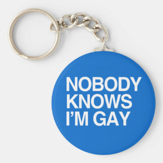 NOBODY KNOWS I'M GAY - WHITE -.png Key Ring