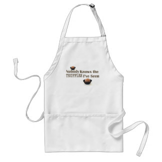 Nobody Knows the Truffles I've Seen Standard Apron