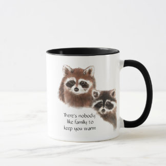 Nobody Like Family , Cute Raccoon Animal Mug
