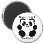 Nobody Likes A Sad Panda 6 Cm Round Magnet