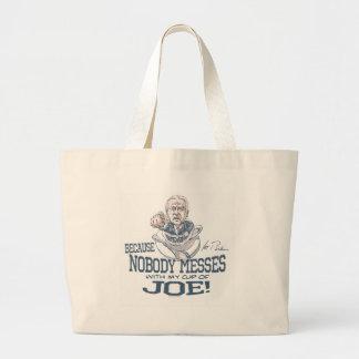 Nobody messes with Joe Biden Gear Canvas Bags