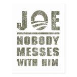 Nobody Messes With JOE BIDEN Post Card