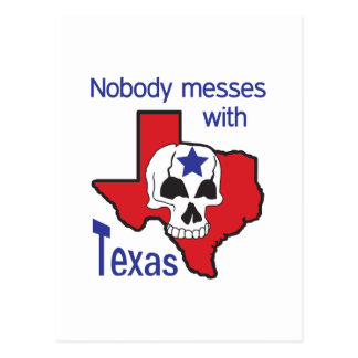 Nobody Messes With Texas Postcard