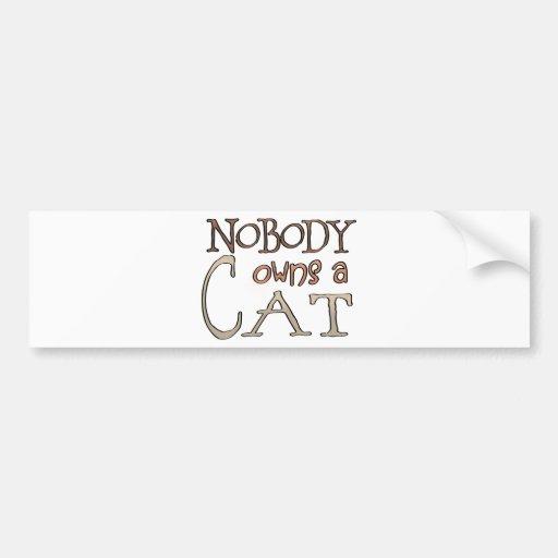 Nobody owes a Cat Bumper Sticker