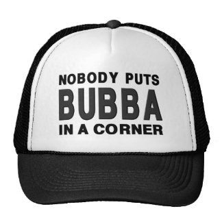 Nobody Puts BUBBA in a Corner Trucker Hat