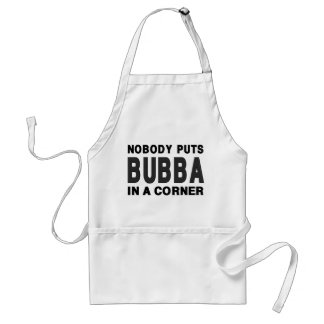 Nobody Puts BUBBA in a Corner Standard Apron