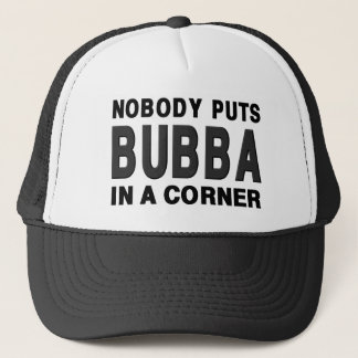 Nobody Puts BUBBA in a Corner Trucker Hat