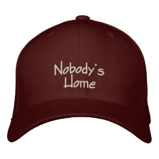 Nobody's Home Funny Embroidered Cap / Hat