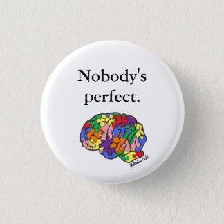 """Nobody's Perfect"" button"