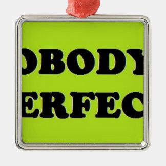 Nobody's Perfect....... Silver-Colored Square Decoration