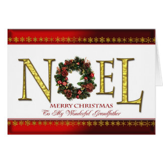Noel greetings for grandfather card
