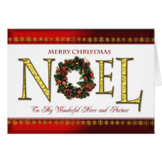Noel greetings for Niece and Partner Card