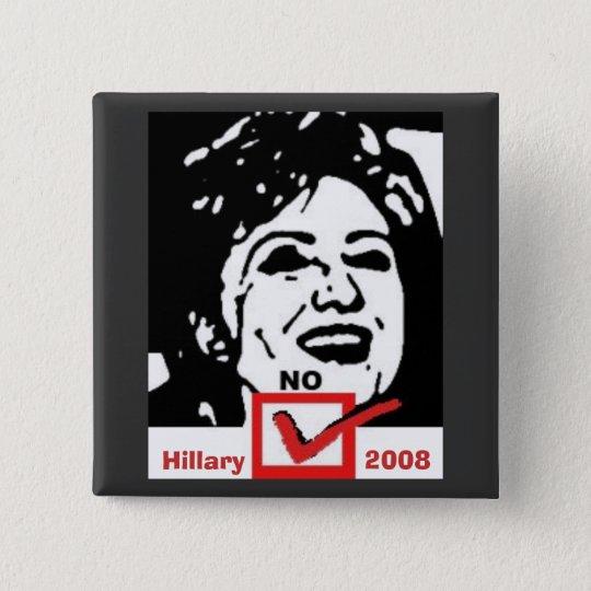 nohillary copy, Hillary, 2008 15 Cm Square Badge