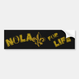 NOLA for Life Bumper sticker
