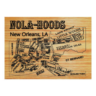 Nola-Hood New Orleans Neighborhoods Map Poster