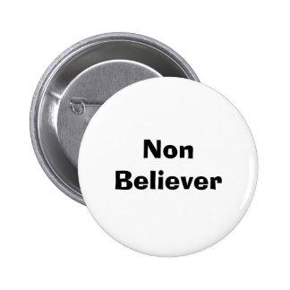 Non Believer Pins