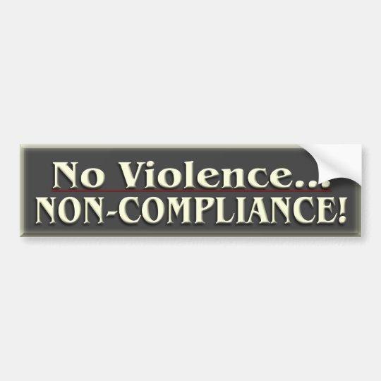 Non-Compliance Political ~ Bumper Sticker