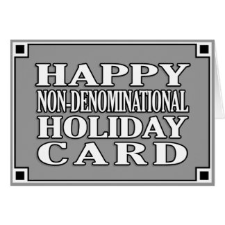 Non-Denominational Holiday Psych! Card