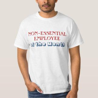 Non-Essential Employee Government Shutdown T-Shirt