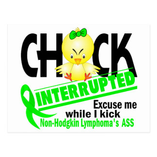 Non-Hodgkin's Lymphoma Chick Interrupted 2 Postcard