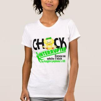 Non-Hodgkin's Lymphoma Chick Interrupted 2 Tshirt