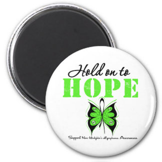 NON-HODGKINS  Lymphoma Hold On To Hope Magnet