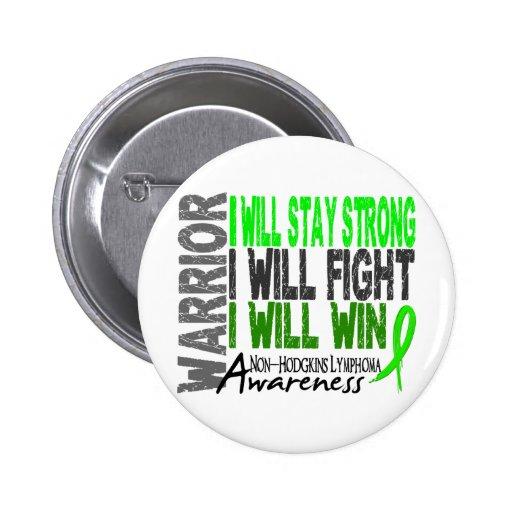 Non-Hodgkins Lymphoma Warrior Buttons