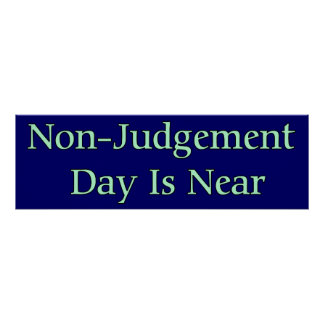 Non-Judgement Day Is Near Poster