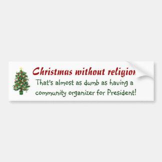 Non religious Christmas Bumper Sticker