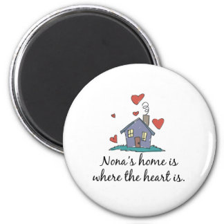 Nona's Home is Where the Heart is 6 Cm Round Magnet