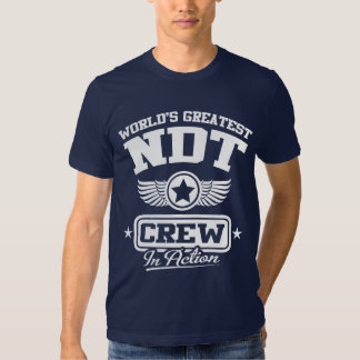Nondestructive Testing (NDT) Crew T Shirts