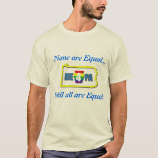 None are Equal with ME4PA logo T-Shirt
