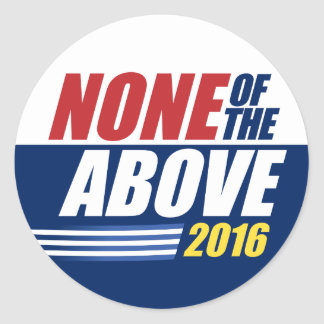 None of the Above. 2016. sticker