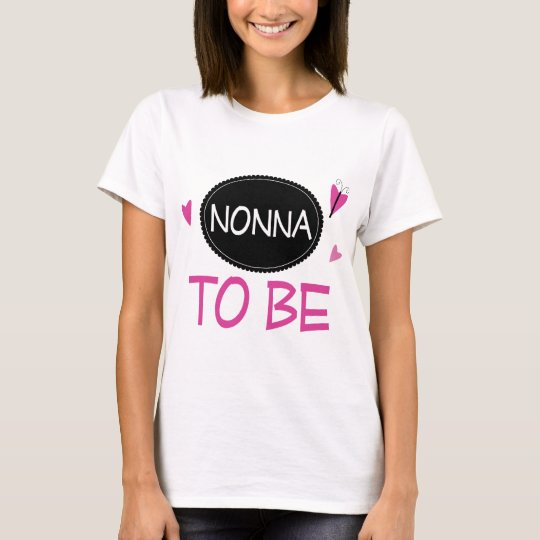 Nonna to Be T-Shirt