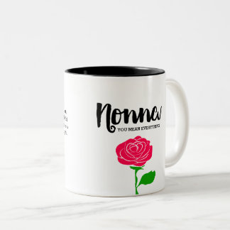 Nonna You Mean Everything Mug
