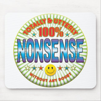 Nonsense Totally Mouse Pad