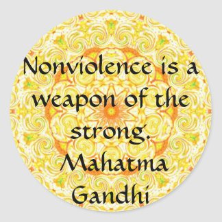 Nonviolence is a weapon of the strong. - Gandhi Classic Round Sticker