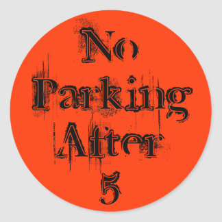 NoParkingAfter5 Sticker
