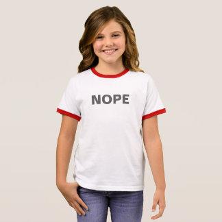 """NOPE"" SHIRT"" RINGER T-Shirt"