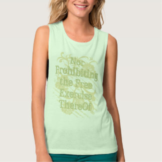Nor Prohibiting the Free Exercise ThereOf Flowy Muscle Tank Top